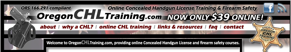 Oregon Online CHL Safety Training Course